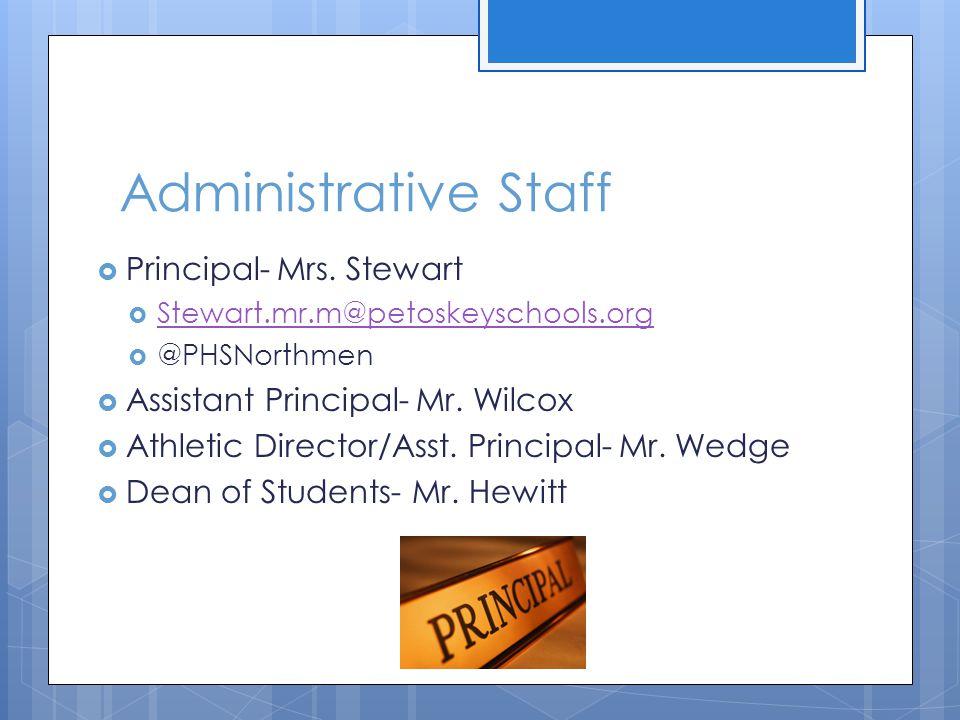 Administrative Staff Principal- Mrs. Stewart