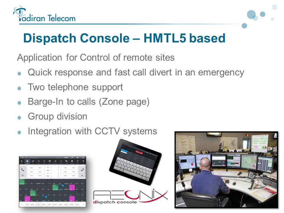 Dispatch Console – HMTL5 based