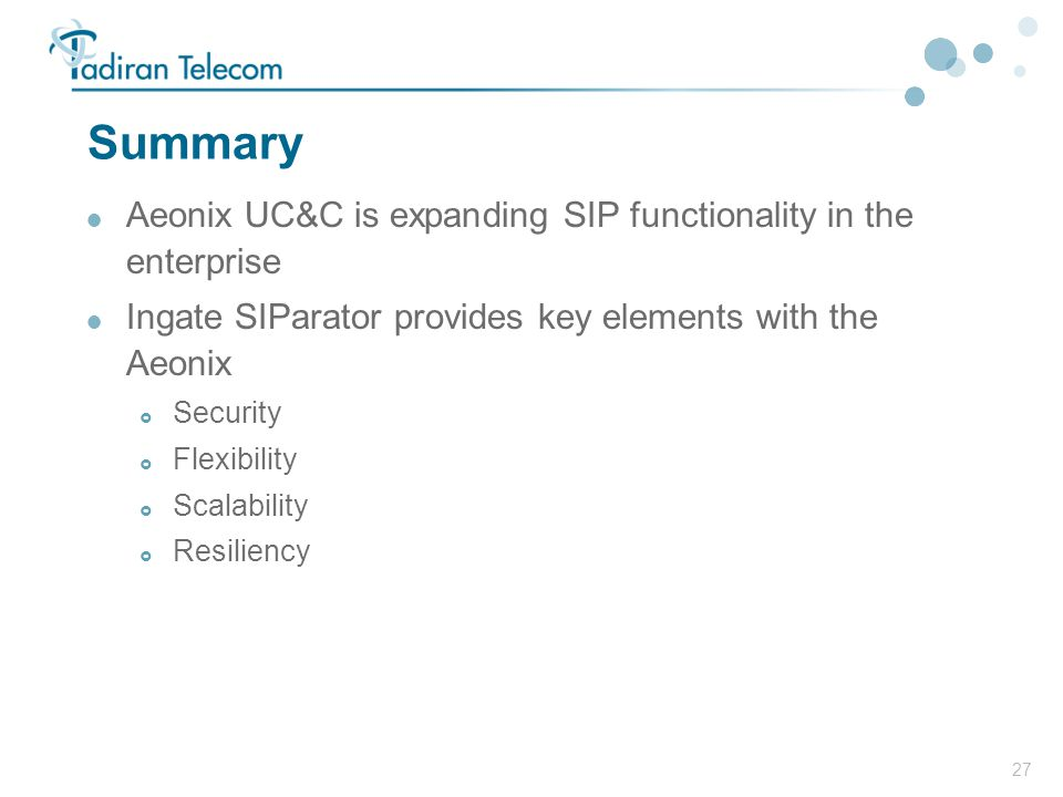 Summary Aeonix UC&C is expanding SIP functionality in the enterprise