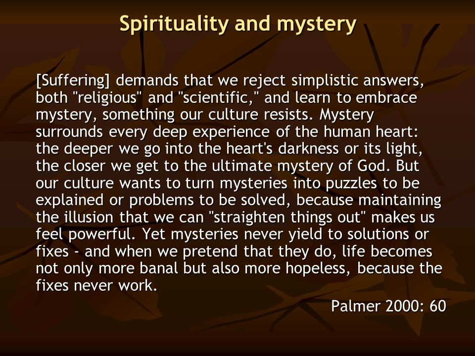 Spirituality and mystery