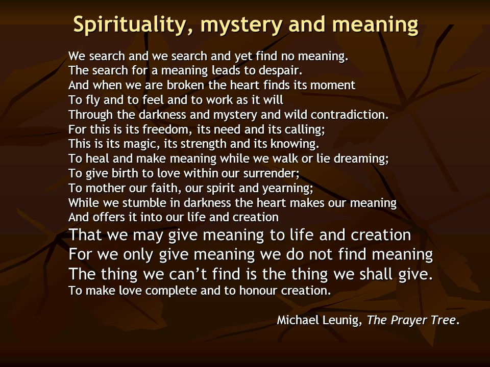 Spirituality, mystery and meaning