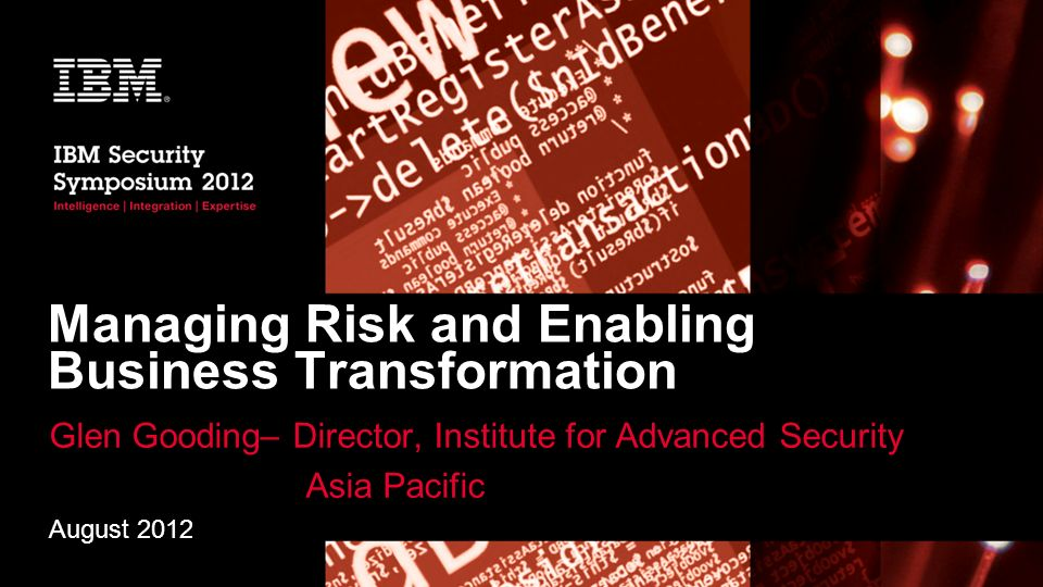 Managing Risk and Enabling Business Transformation