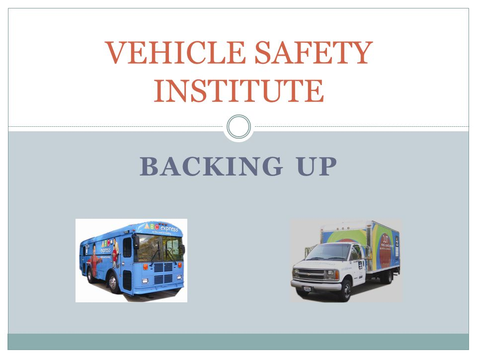 VEHICLE SAFETY INSTITUTE