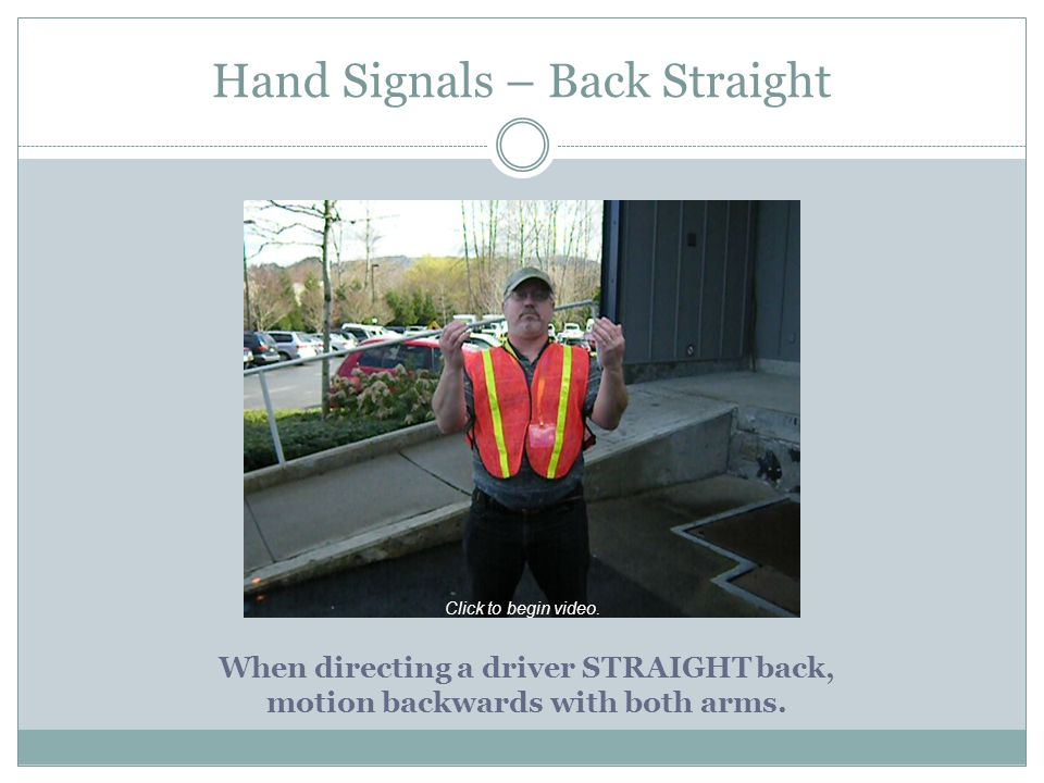 Hand Signals – Back Straight