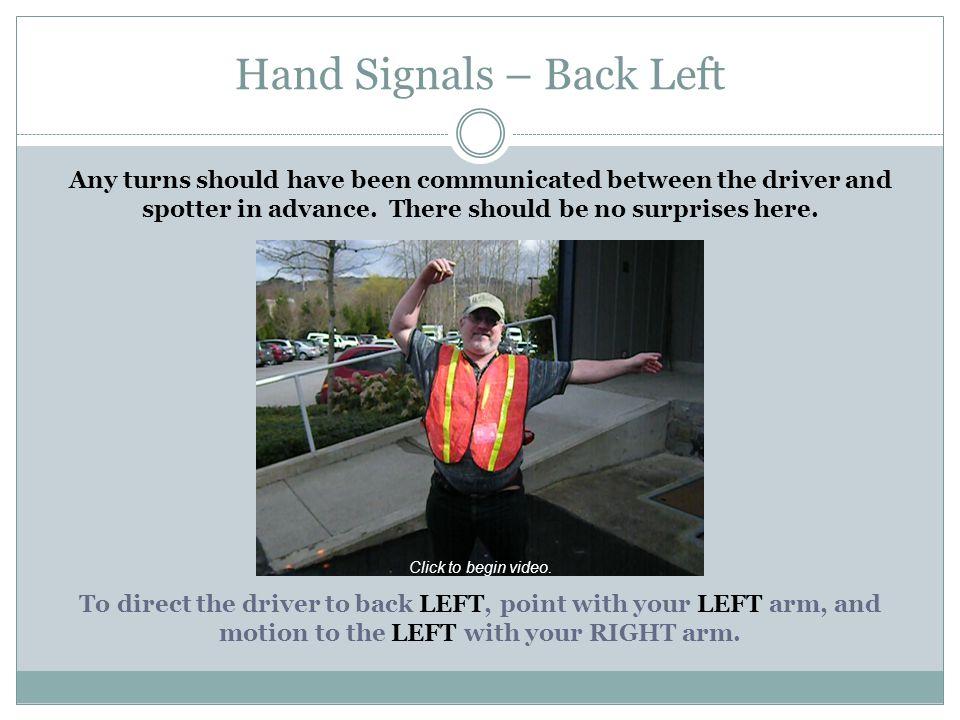 Hand Signals – Back Left