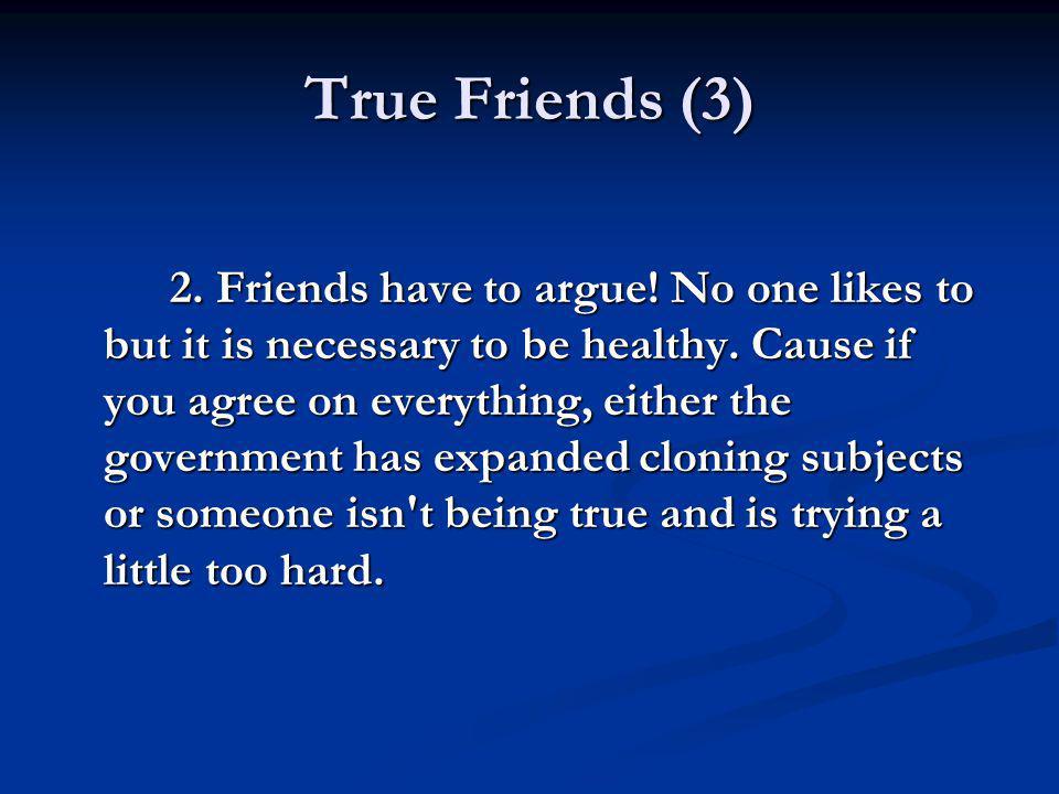 True Friends (3)