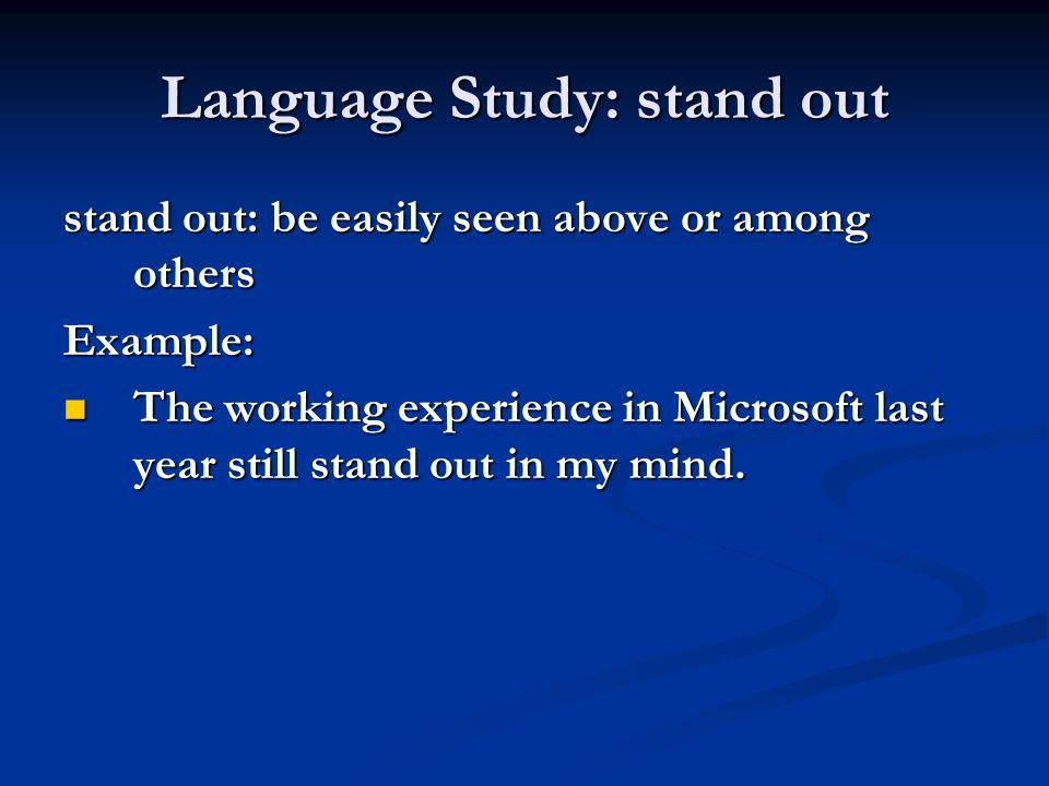 Language Study: stand out