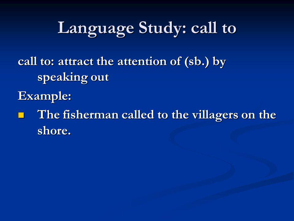 Language Study: call to