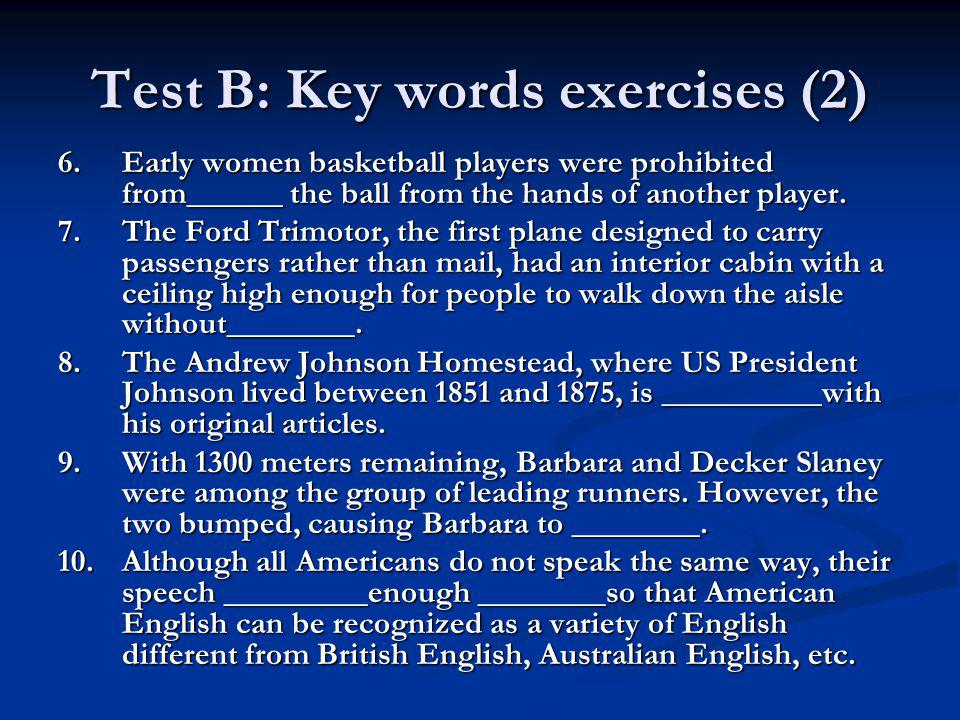 Test B: Key words exercises (2)