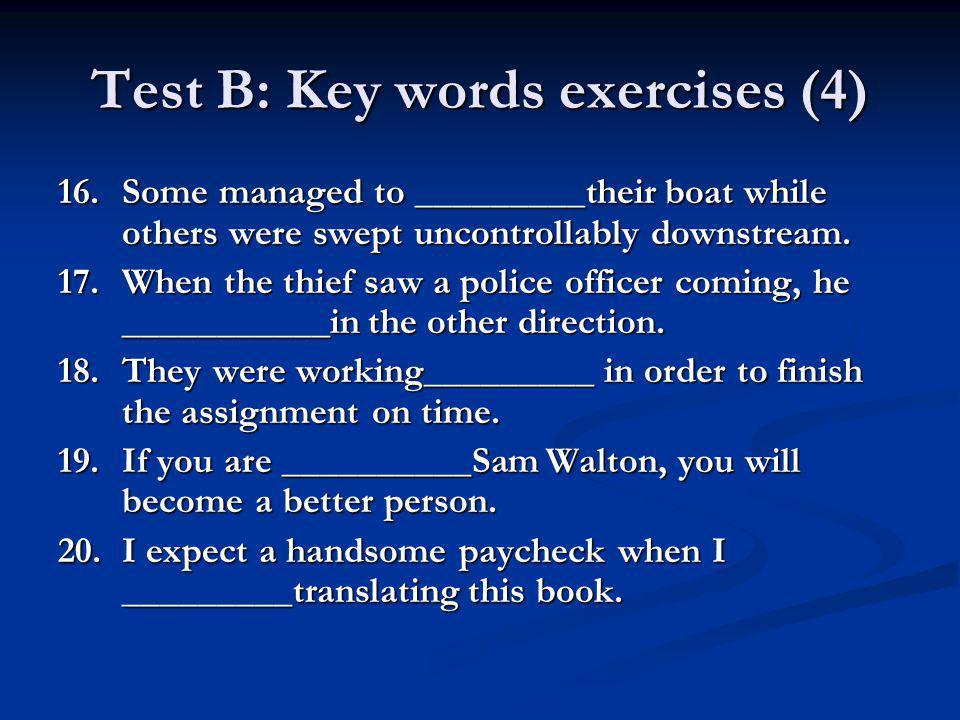 Test B: Key words exercises (4)