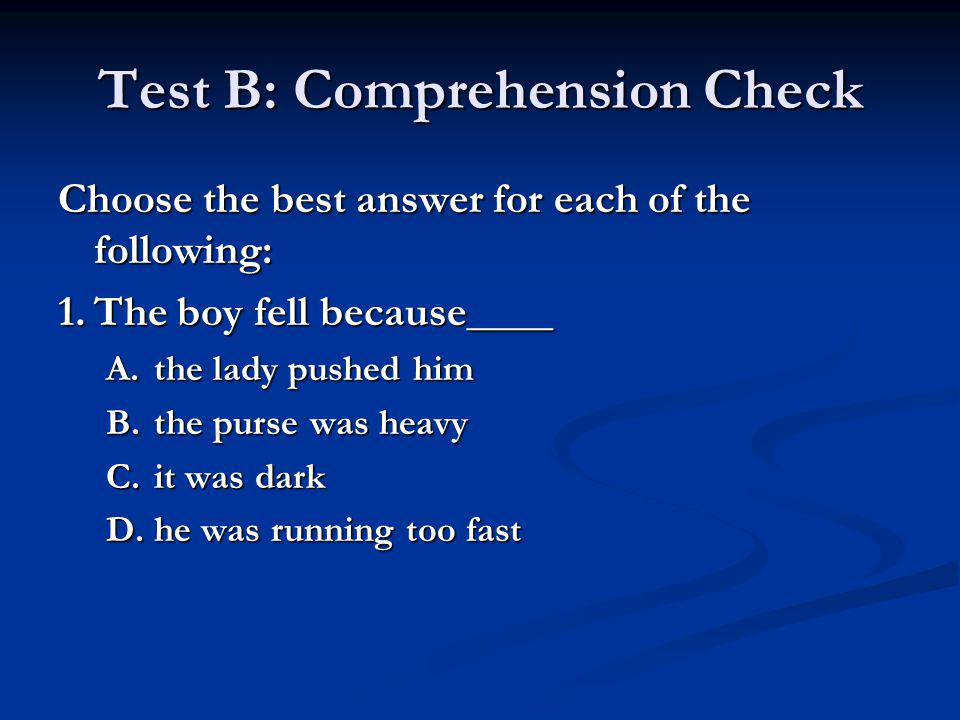 Test B: Comprehension Check