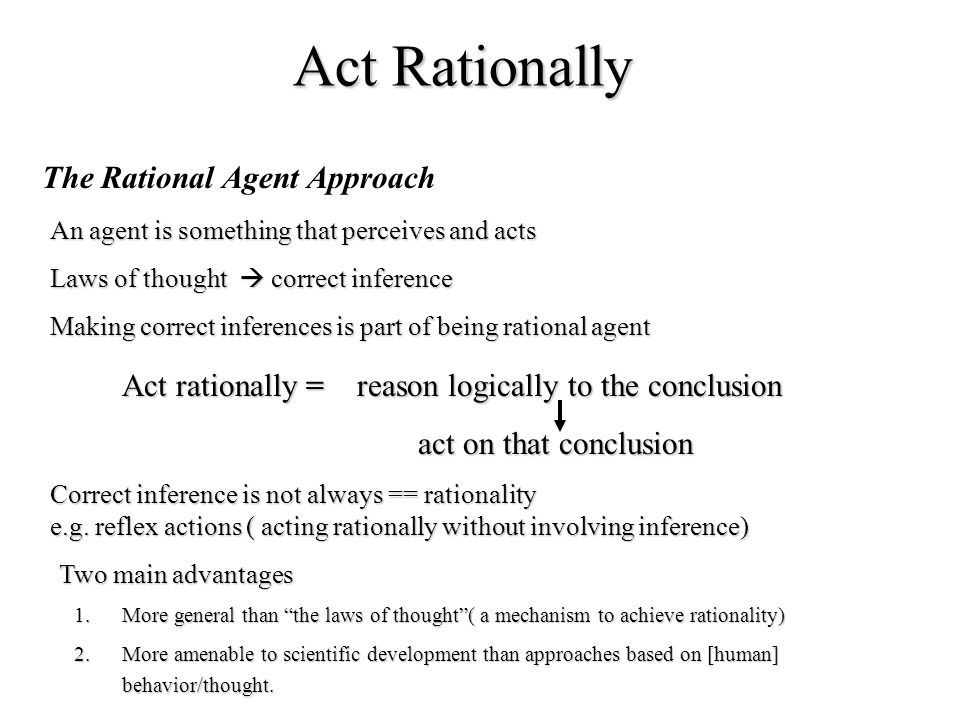 Act Rationally The Rational Agent Approach