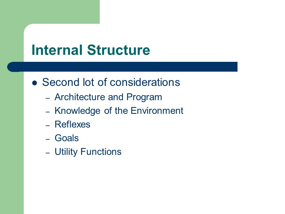 Internal Structure Second lot of considerations