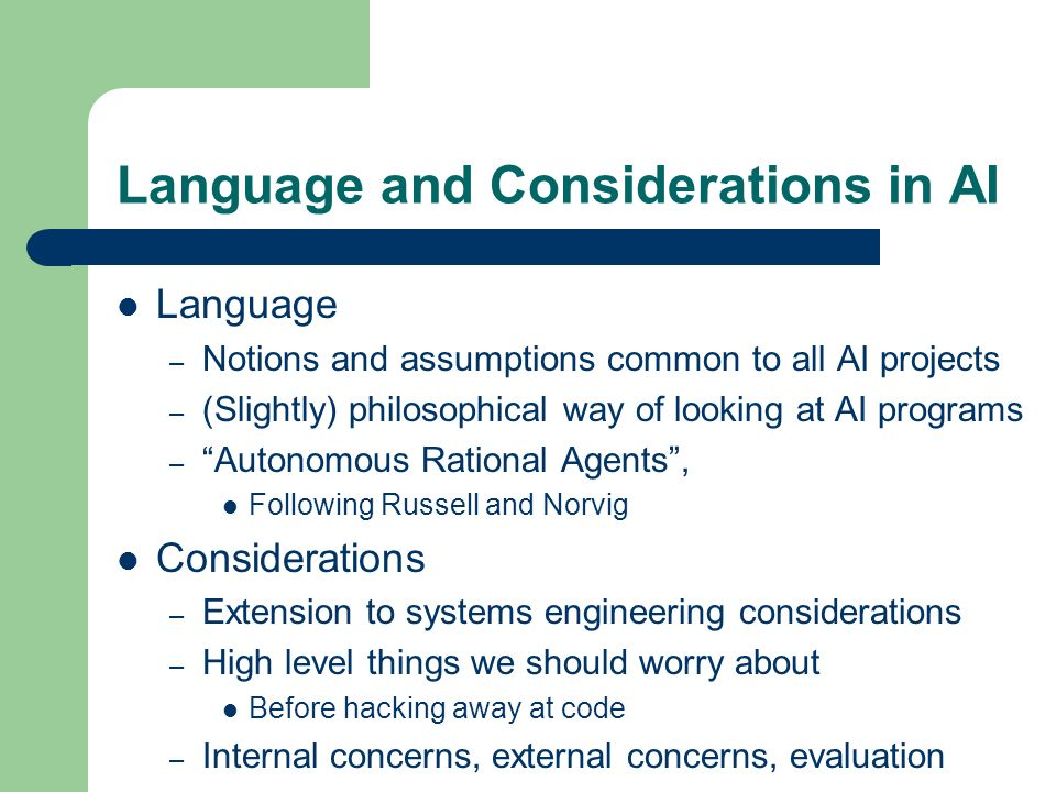 Language and Considerations in AI