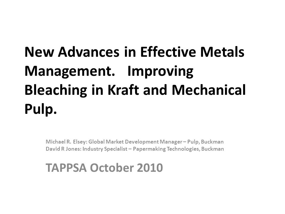 New Advances in Effective Metals Management