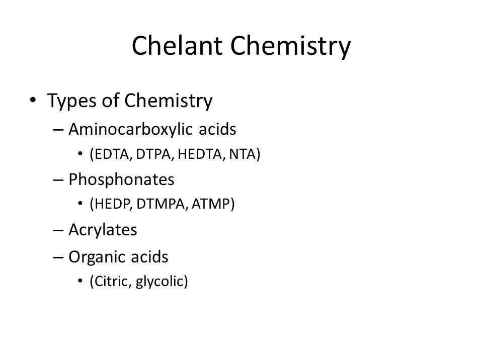 Chelant Chemistry Types of Chemistry Aminocarboxylic acids