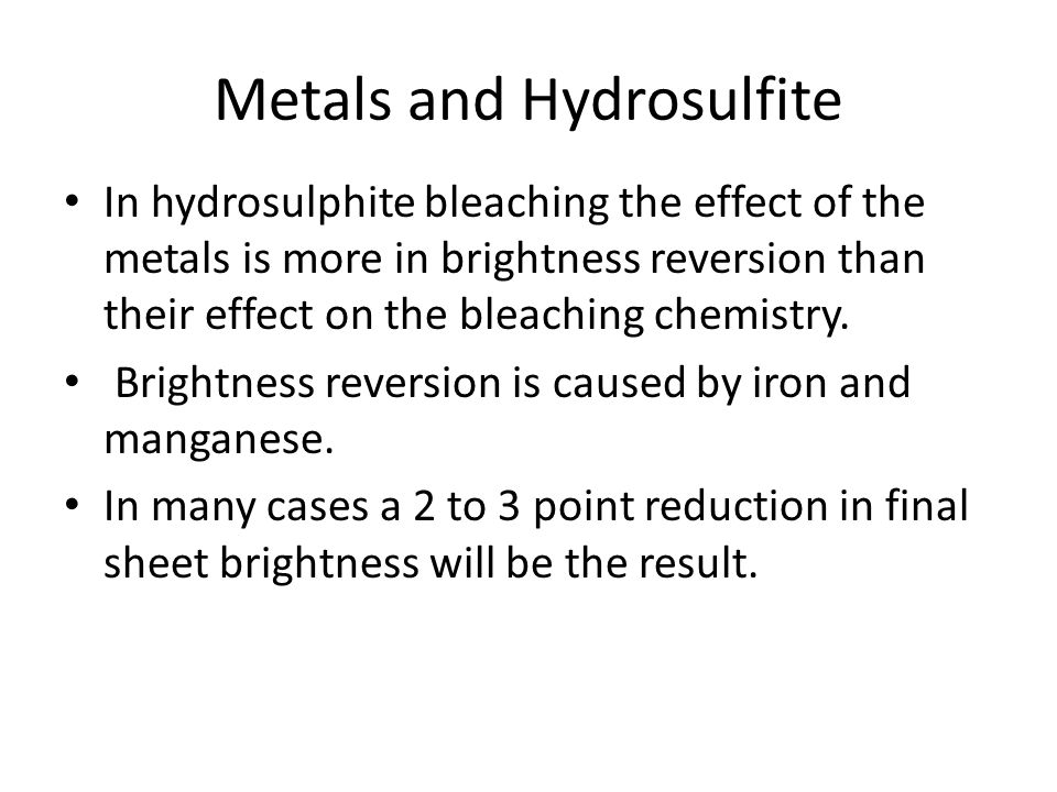 Metals and Hydrosulfite