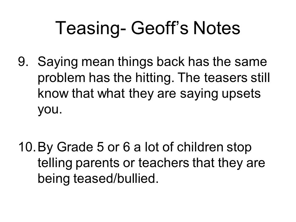 Teasing- Geoff's Notes