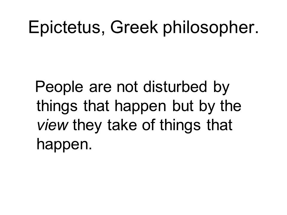 Epictetus, Greek philosopher.