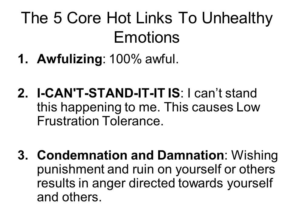 The 5 Core Hot Links To Unhealthy Emotions