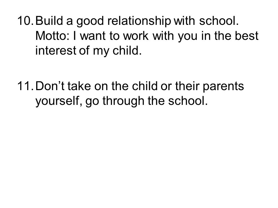 Build a good relationship with school