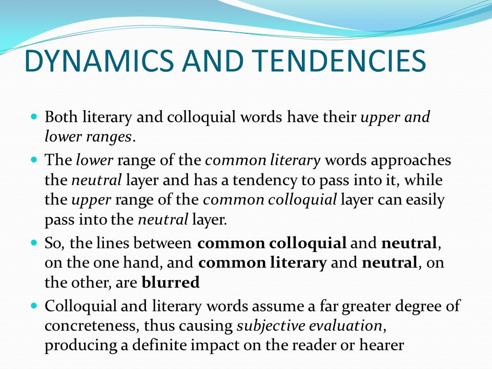 DYNAMICS AND TENDENCIES