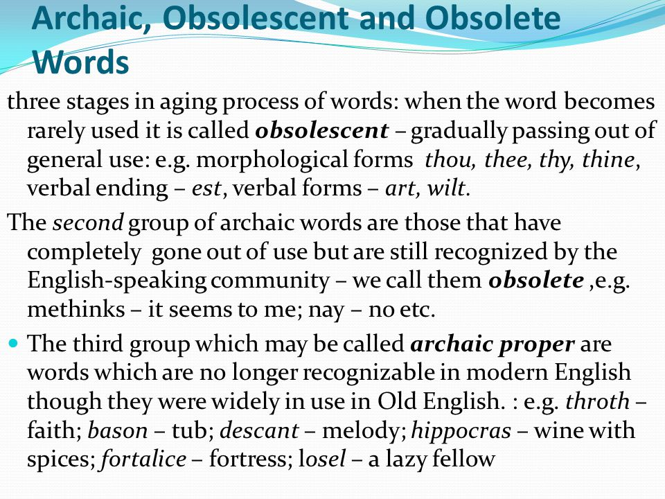 Archaic, Obsolescent and Obsolete Words