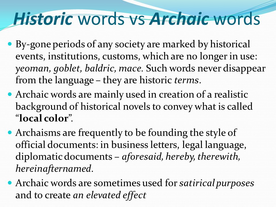 Historic words vs Archaic words