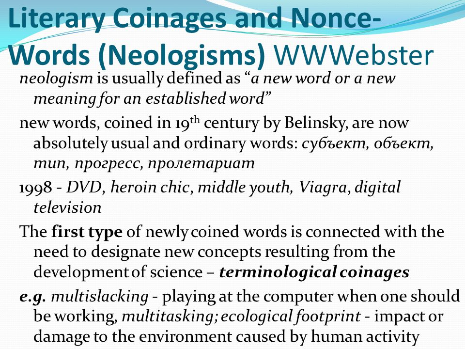 Literary Coinages and Nonce-Words (Neologisms) WWWebster