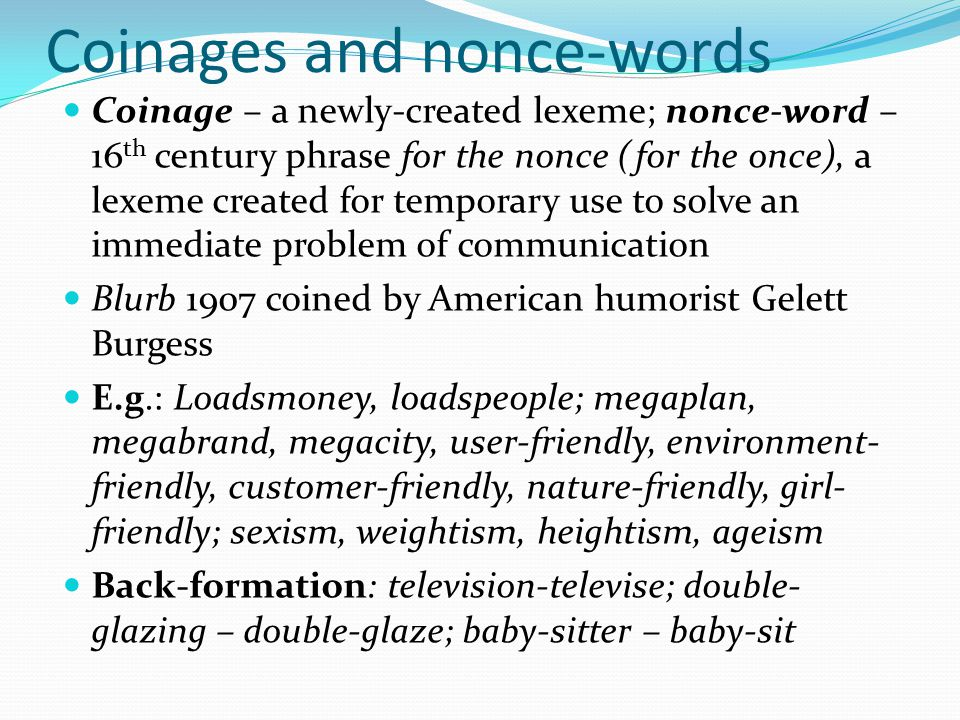 Coinages and nonce-words