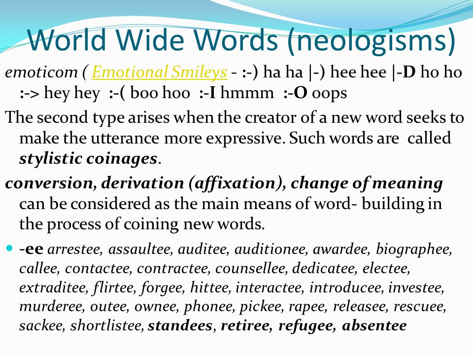 World Wide Words (neologisms)