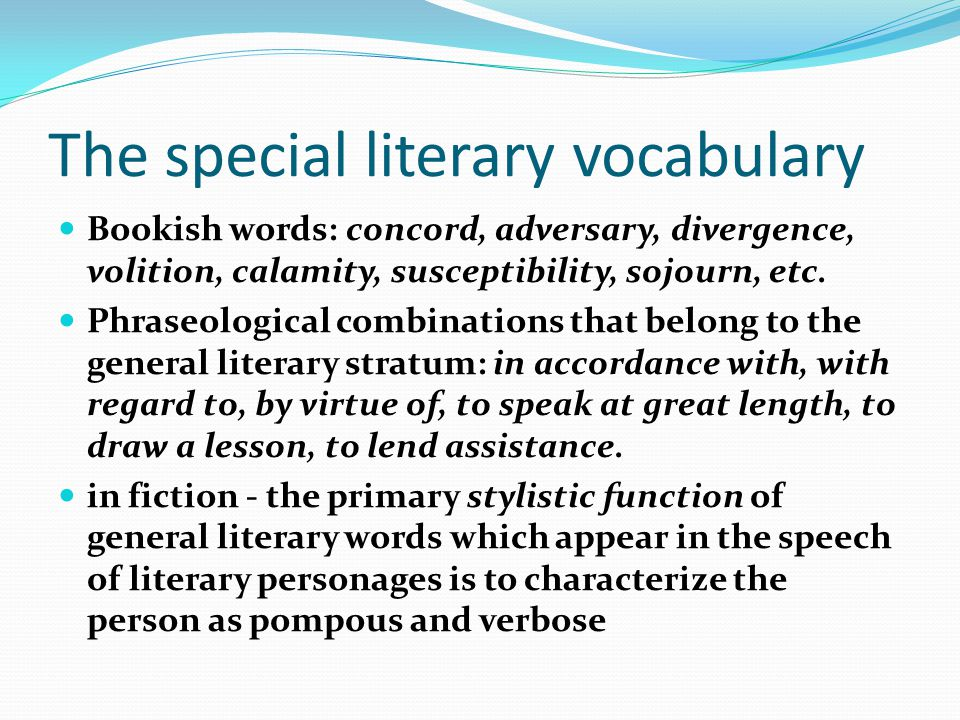 The special literary vocabulary