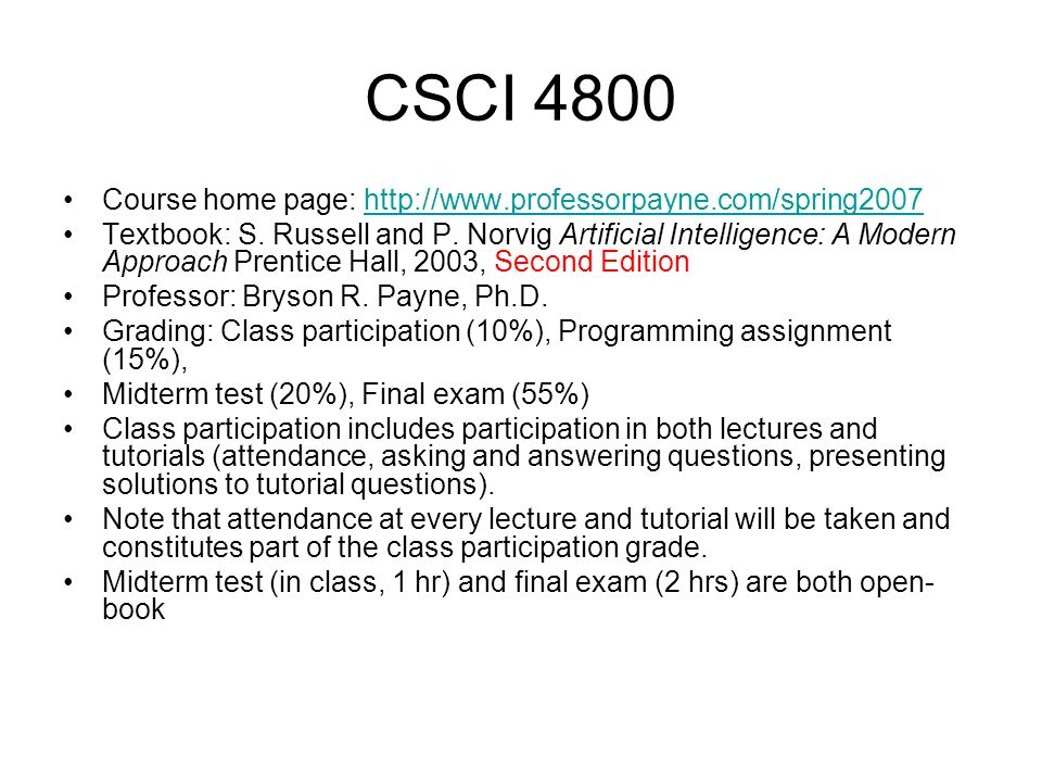 CSCI 4800 Course home page: http://www.professorpayne.com/spring2007