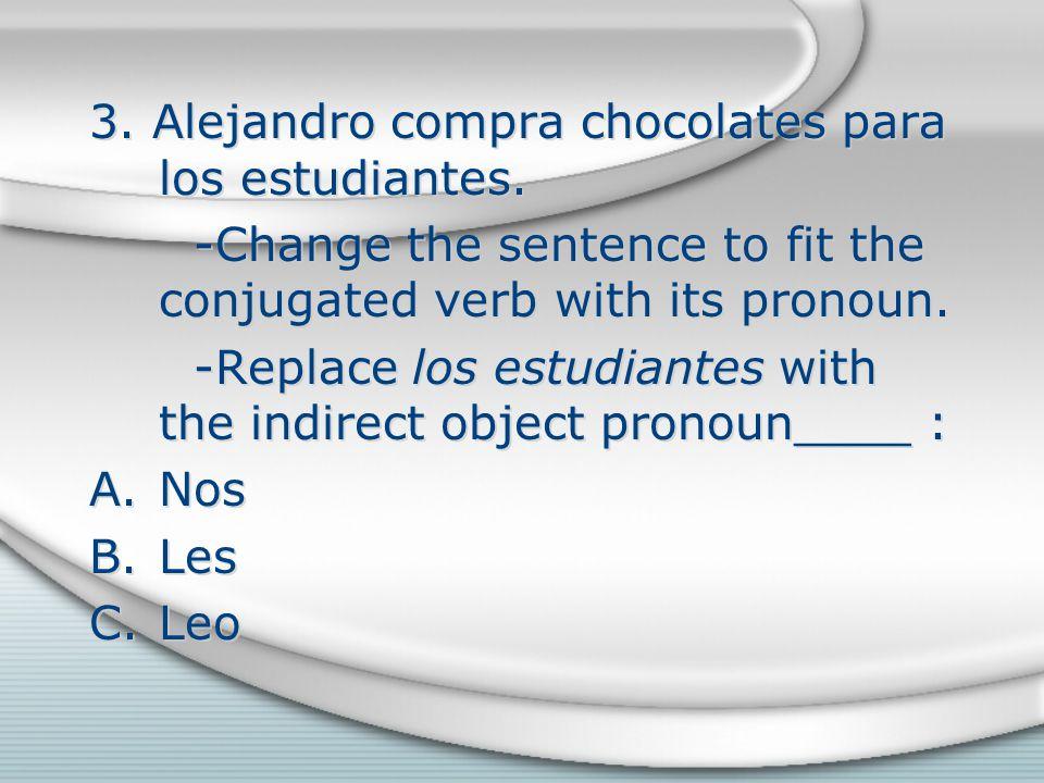 3. Alejandro compra chocolates para los estudiantes.