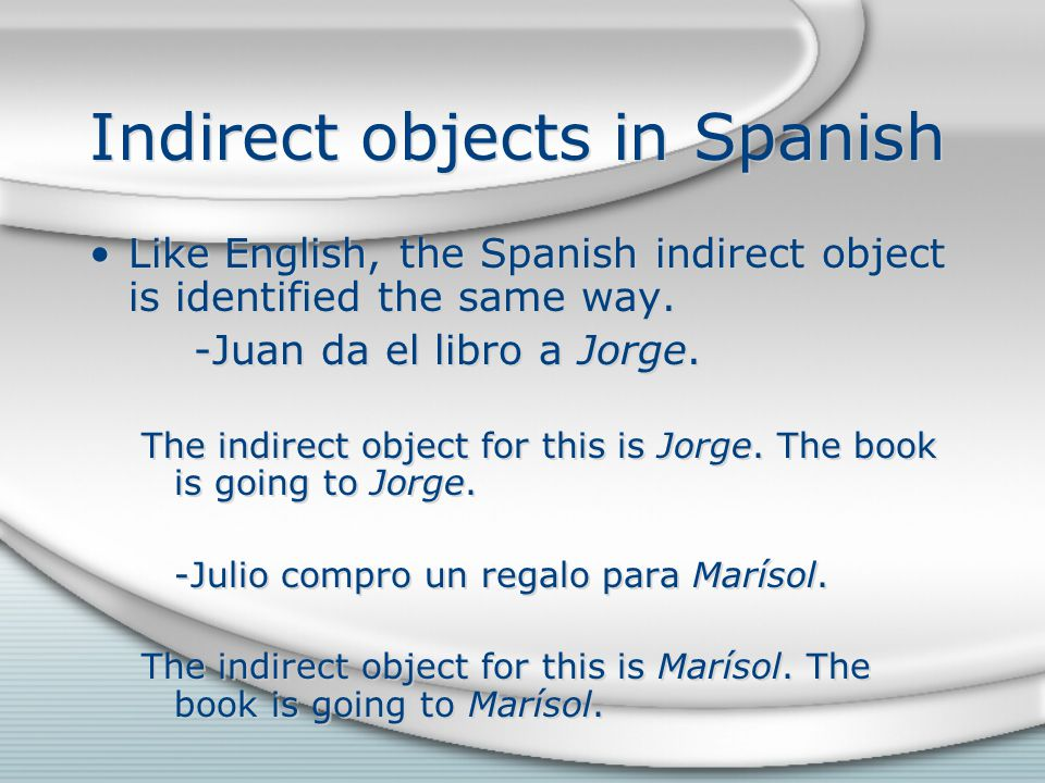 Indirect objects in Spanish