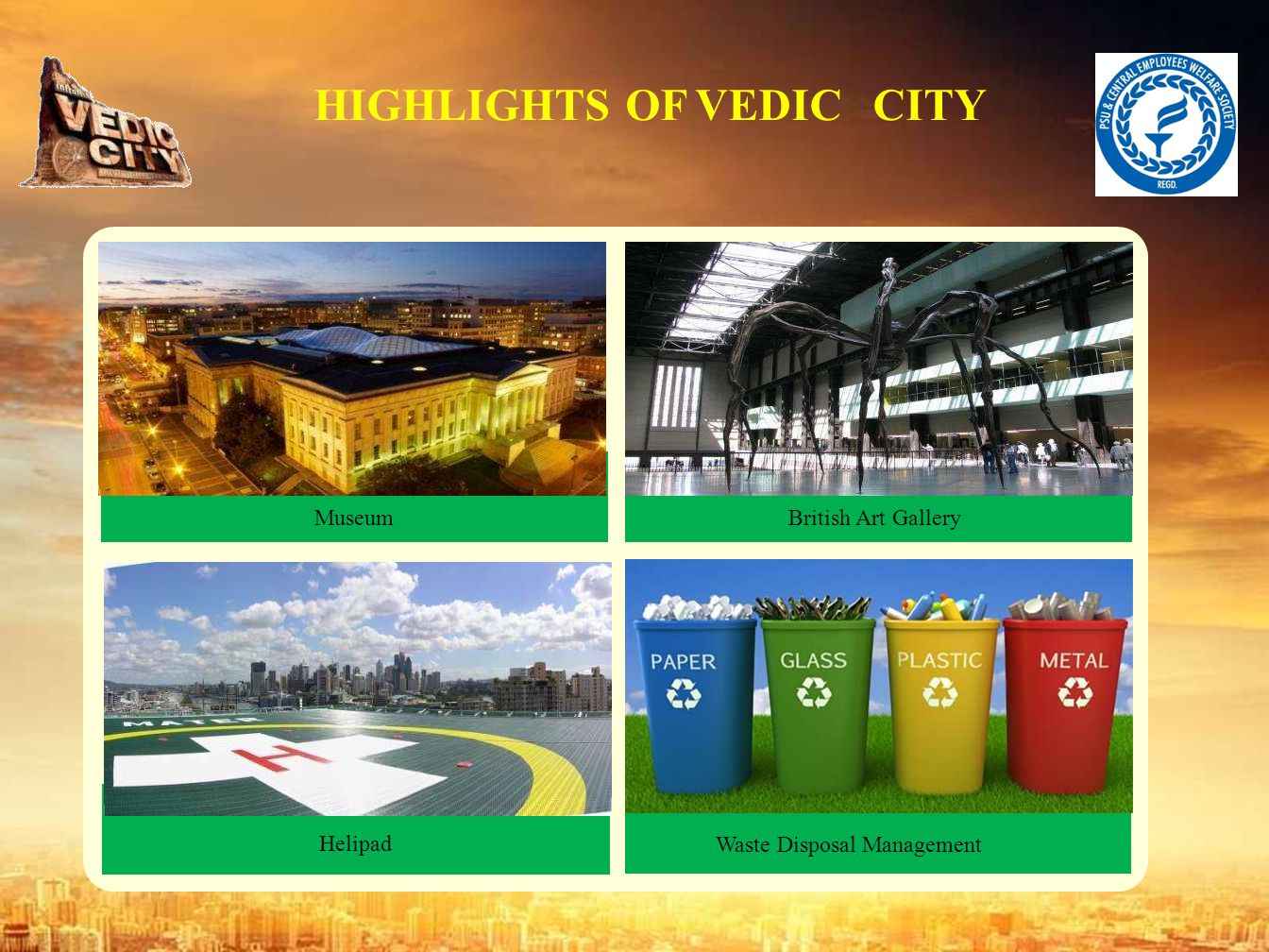 HIGHLIGHTS OF VEDIC CITY