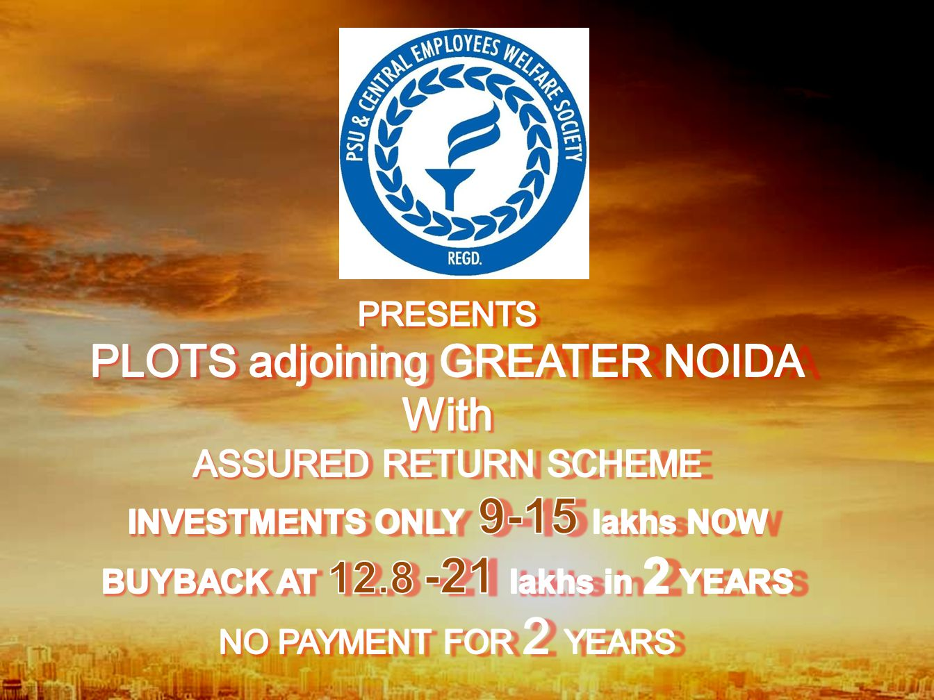 INVESTMENTS ONLY 9-15 lakhs NOW BUYBACK AT 12.8 -21 lakhs in 2 YEARS