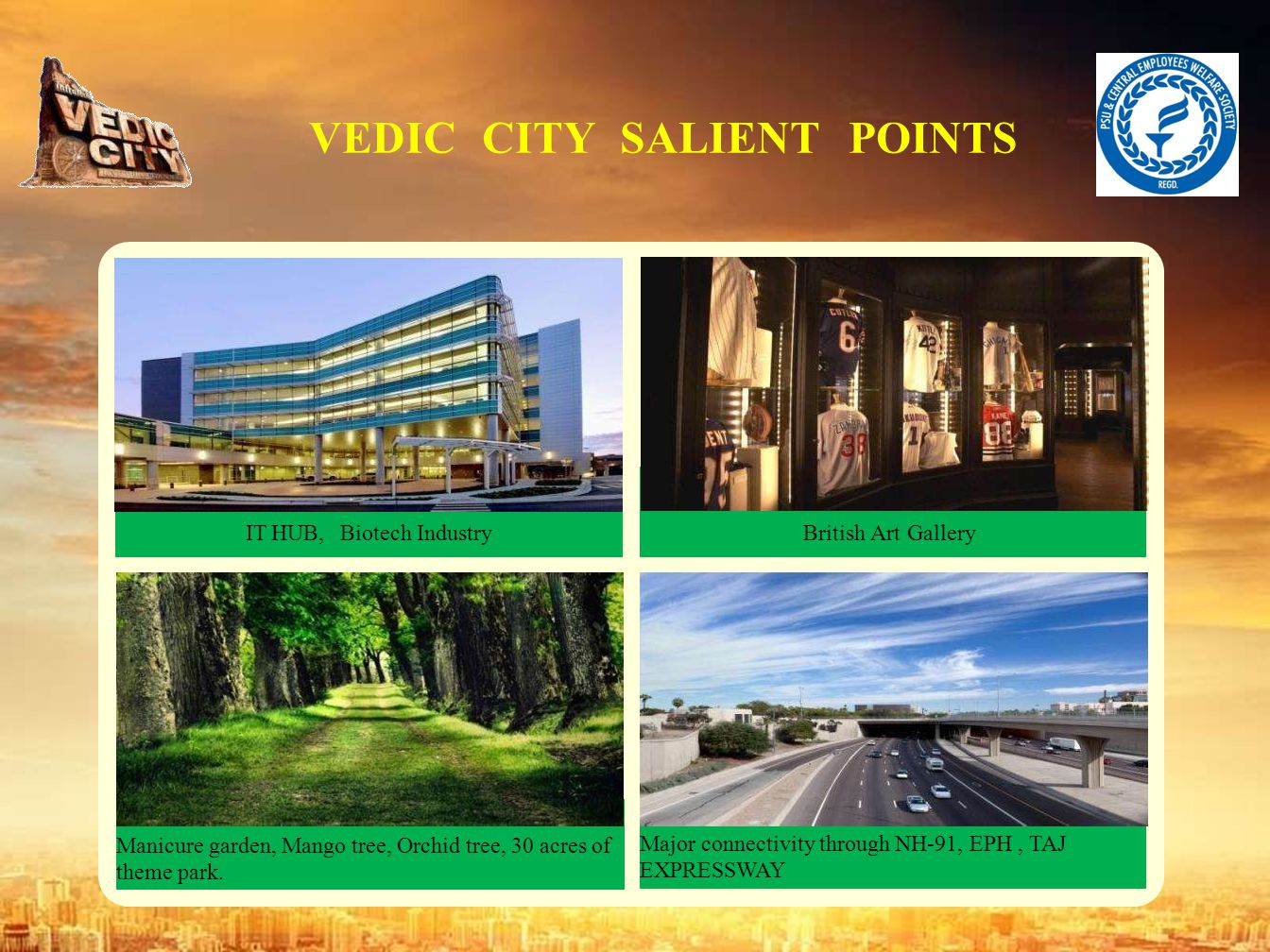 VEDIC CITY SALIENT POINTS