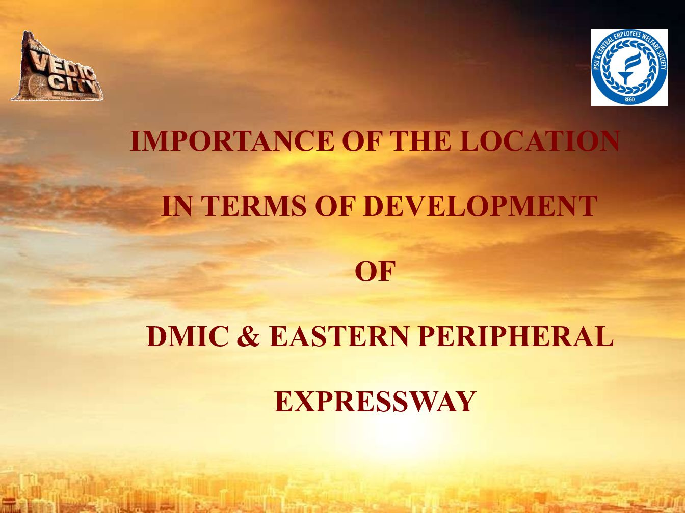 IMPORTANCE OF THE LOCATION IN TERMS OF DEVELOPMENT OF