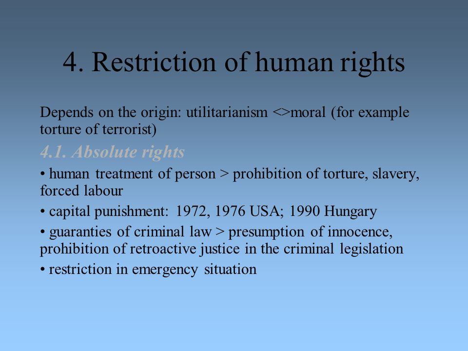 4. Restriction of human rights