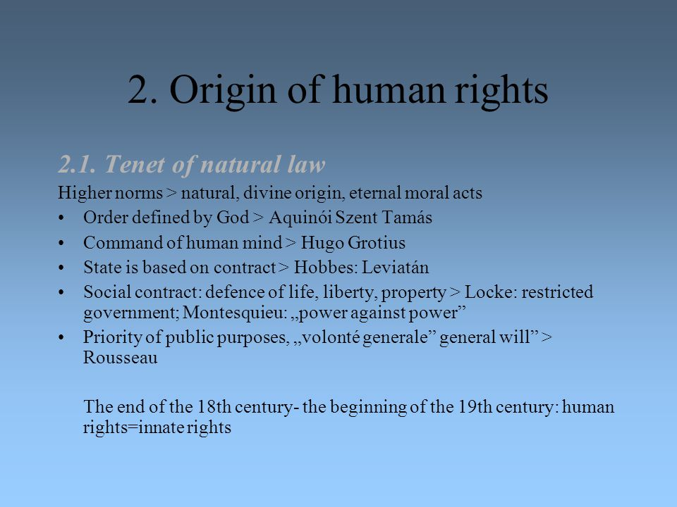 2. Origin of human rights 2.1. Tenet of natural law