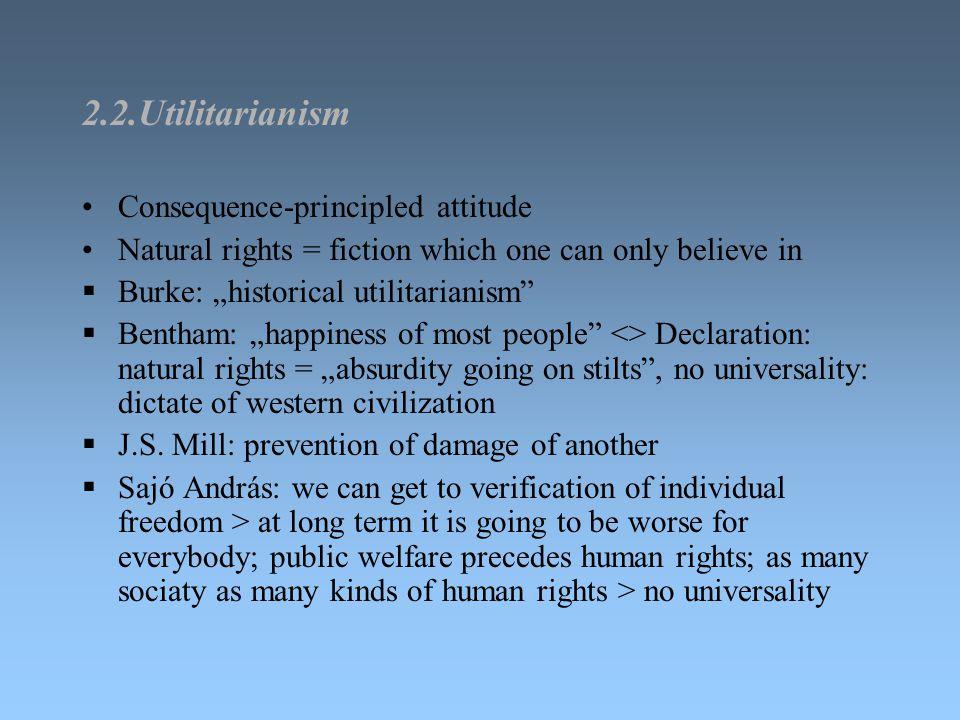 2.2.Utilitarianism Consequence-principled attitude