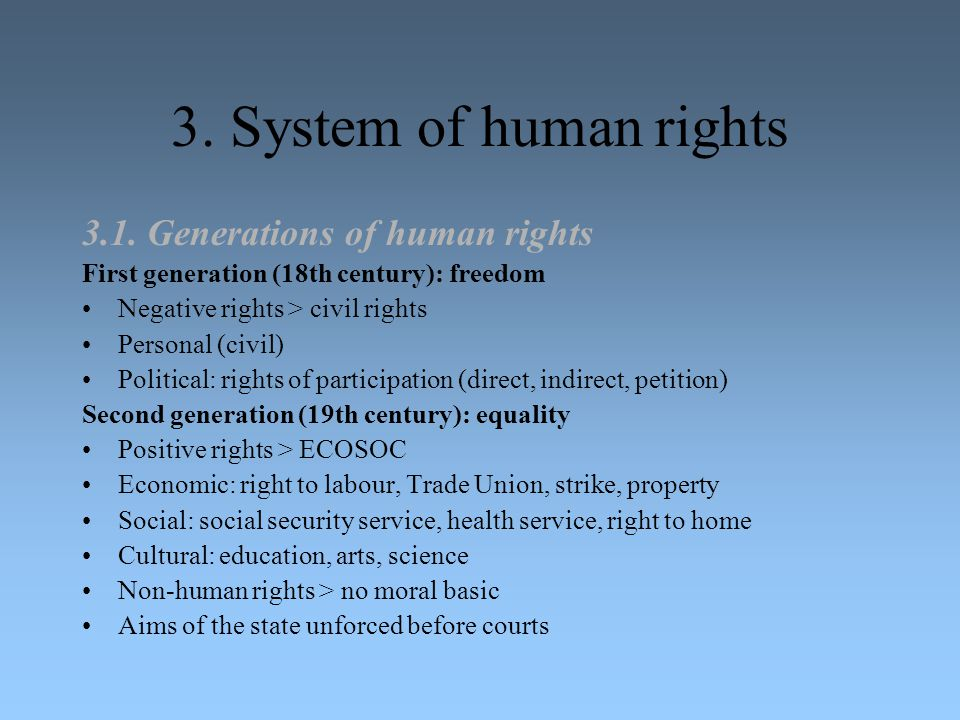 3. System of human rights 3.1. Generations of human rights
