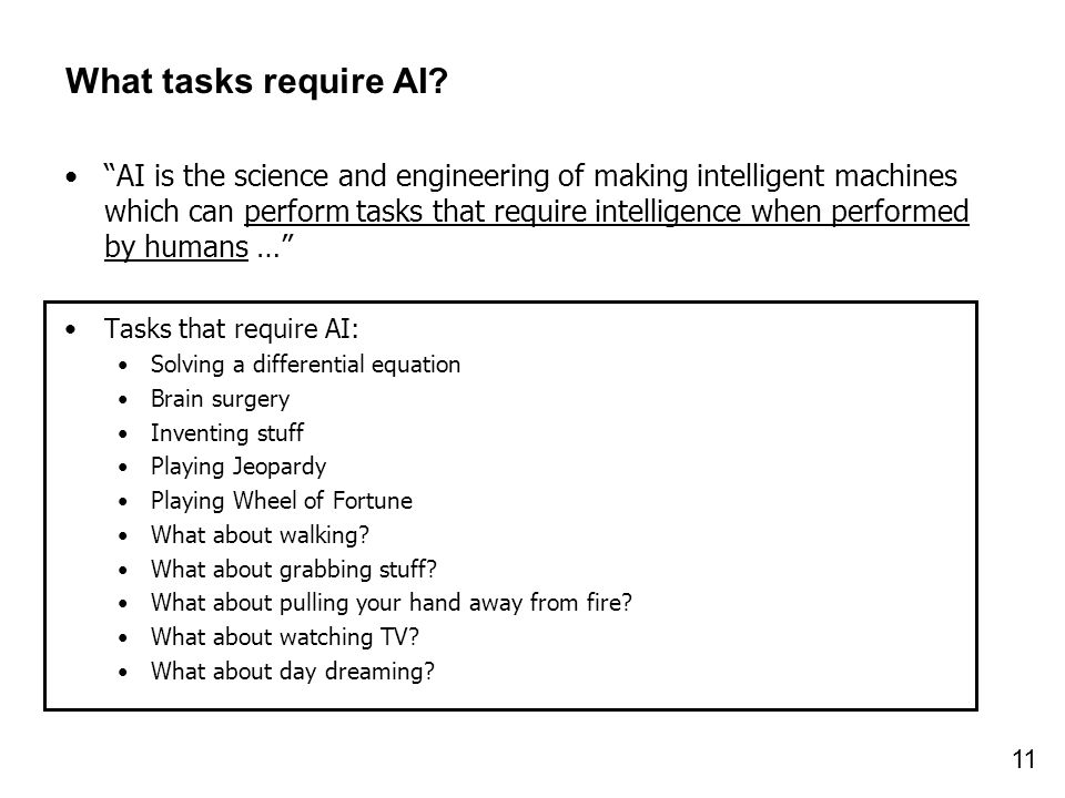What tasks require AI
