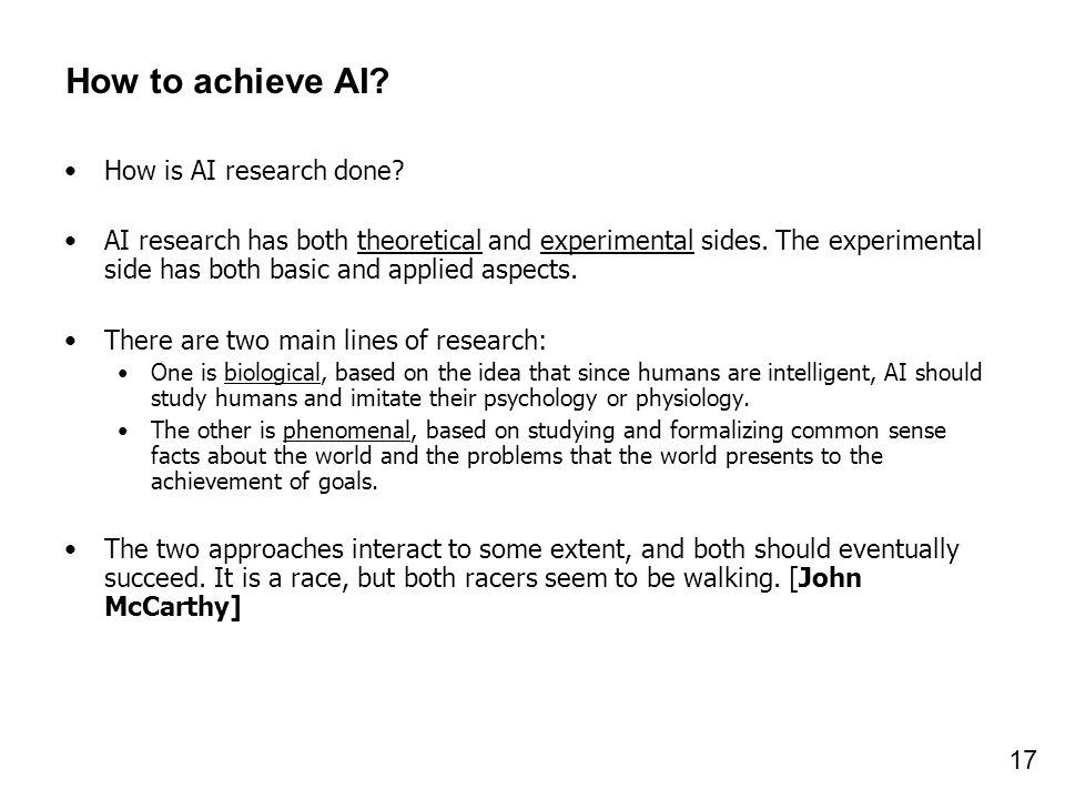 How to achieve AI How is AI research done