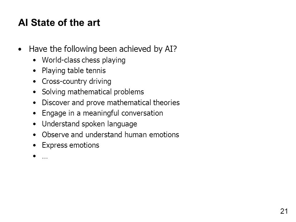 AI State of the art Have the following been achieved by AI