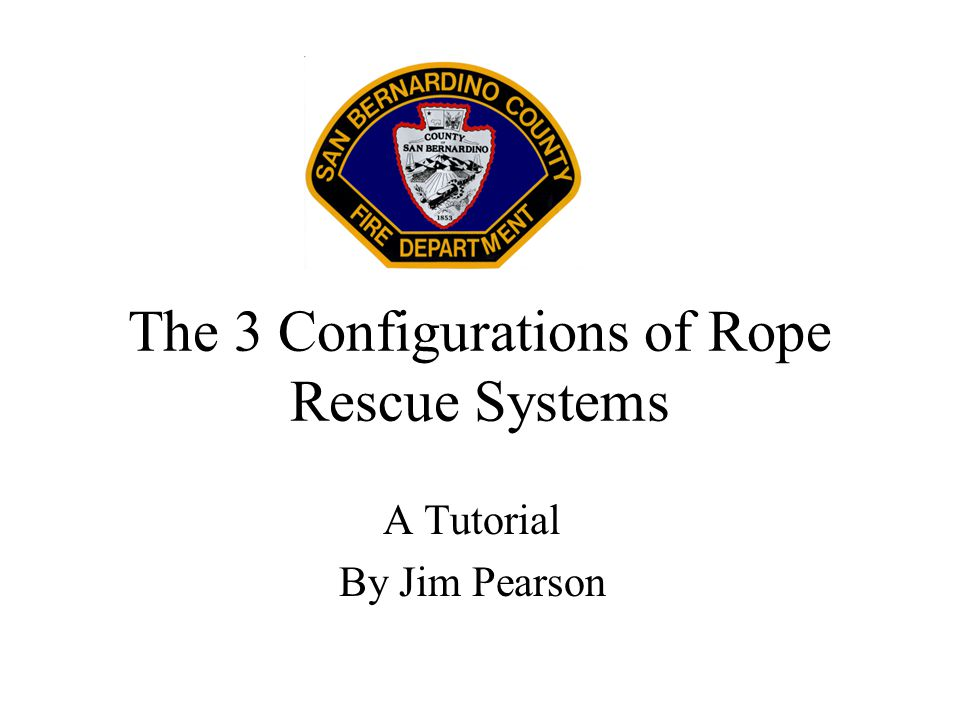 The 3 Configurations of Rope Rescue Systems