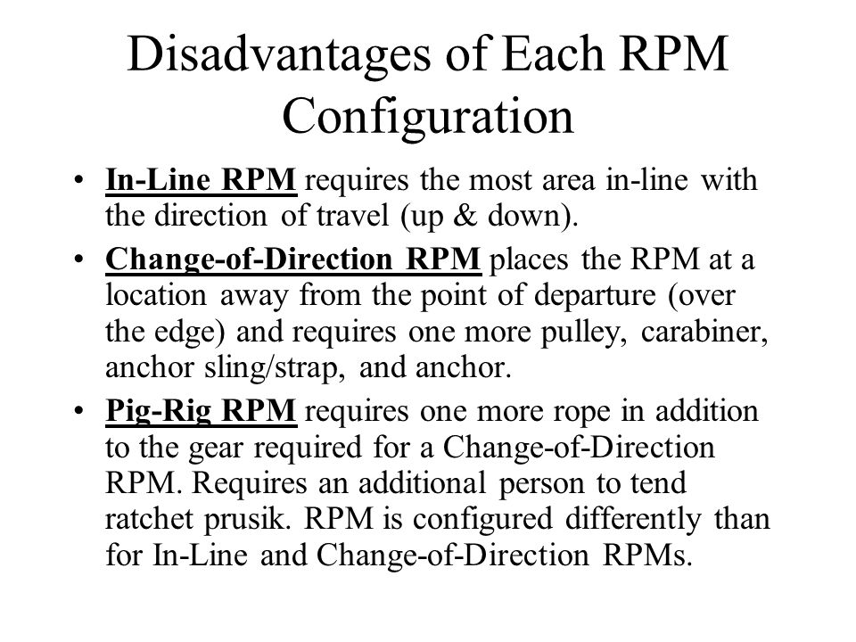 Disadvantages of Each RPM Configuration
