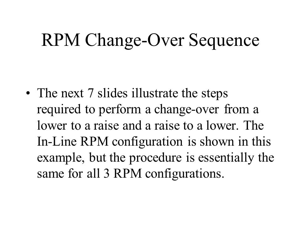 RPM Change-Over Sequence