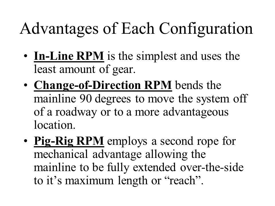 Advantages of Each Configuration